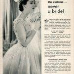 Often a bridesmaid… never a bride!